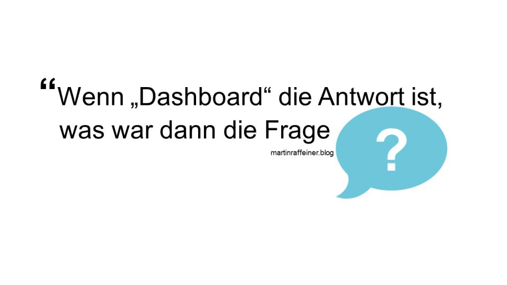 wenn dashboard die antwort ist headline